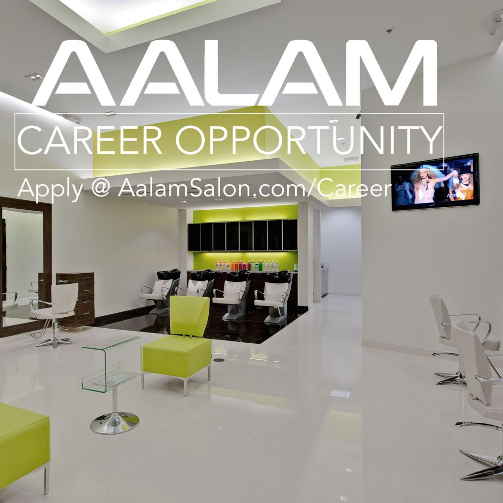Aalam employment career opportunity now hiring experienced for Aalam salon dallas